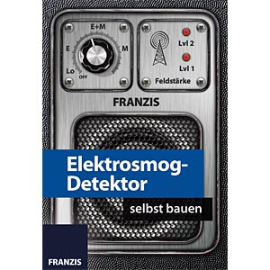 Educational kit: Electromagnetic pollution detector FRANZIS-VERLAG 978-3-645-65208-7
