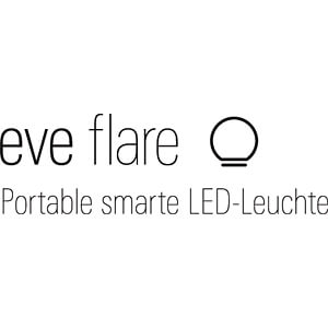 Smart Light, portable Leuchte, Eve Flare, EEK A++ - A EVE SYSTEMS 10EAX8301